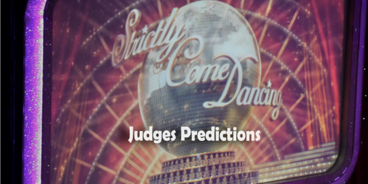 2019 Strictly Come Dancing Judges Predictions