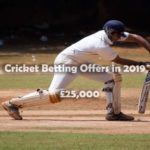 Cricket Betting Offers in 2019: 100 Players Will Win £25,000 on Unibet Sportsbook