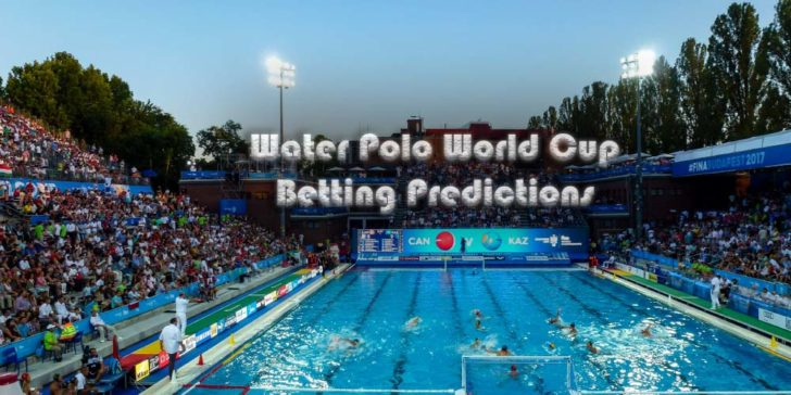 2019 Water Polo World Cup Betting Predictions