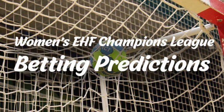 Women's EHF Champions League Betting Predictions