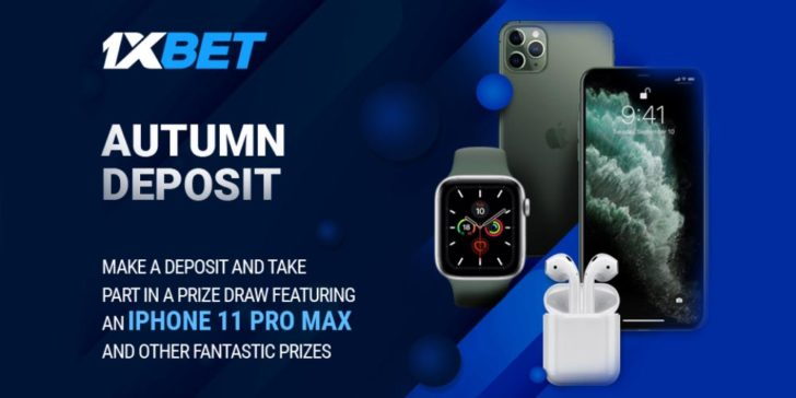 1xBET Sportsbook Casino Online Gambling Promotion 1xBet Autumn Deposit Promotion Bonus Betting Offer Win an iPhone