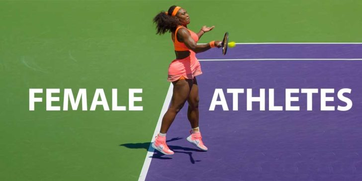 The Most Famous Female Athletes