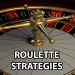 How To Win At Online Roulette: Game Strategies