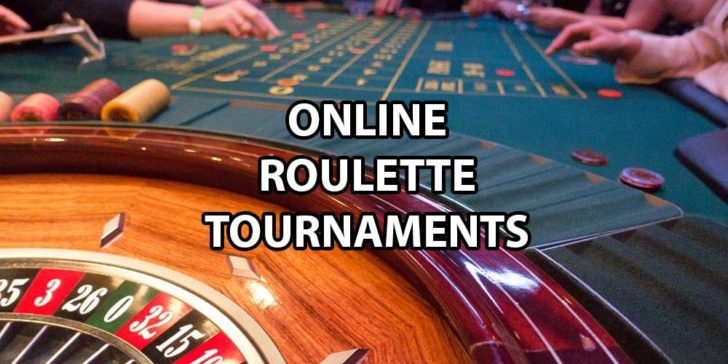 online roulette tournaments guide