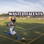 Biggest Wastes of Talents in Football