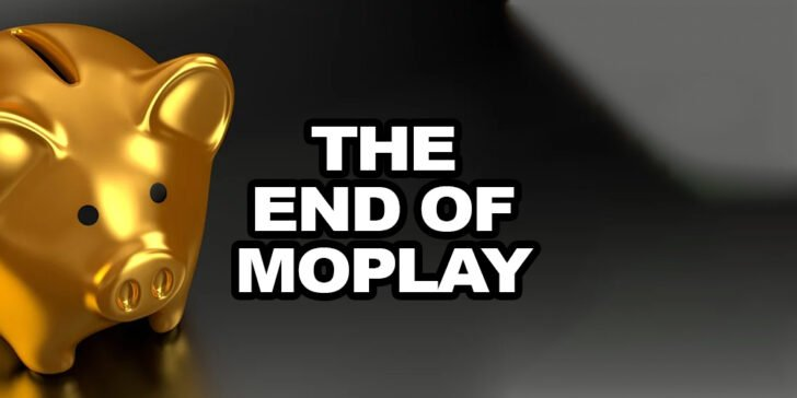 The end of MoPlay