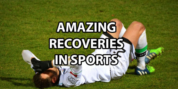 amazing recoveries in sports