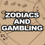 Zodiac Signs and Gambling: How to Choose a Game Based on Your Sign?
