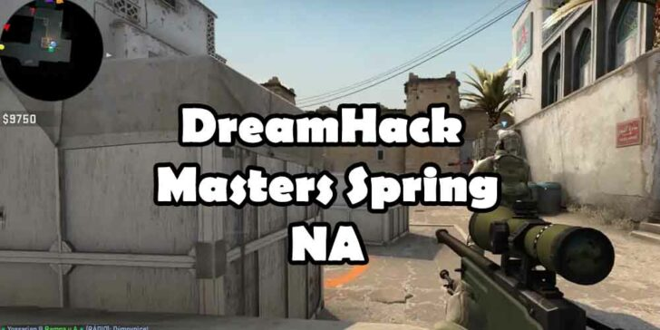 Bet on DreamHack Masters Spring North America