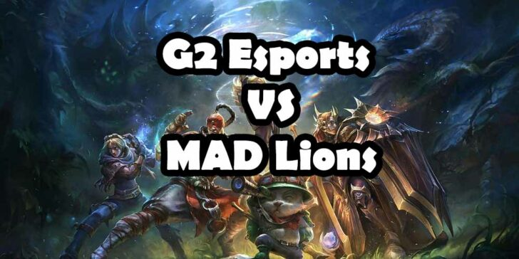 Mad Lions vs G2 Esports Odds