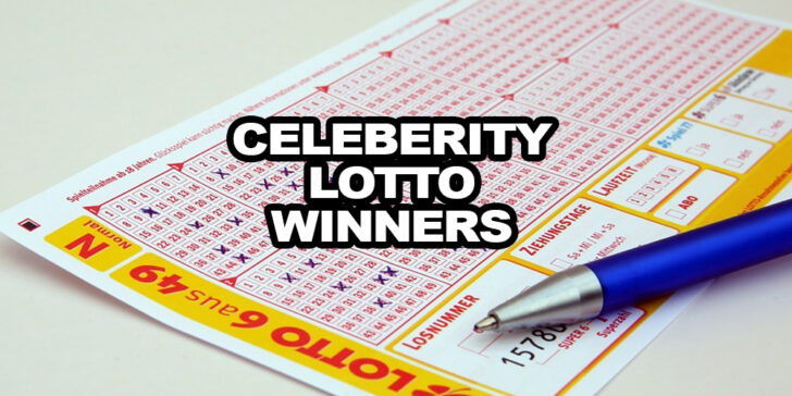 celebrities who won the lottery