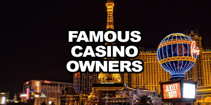 5 Mind-Blowing Things You Didn't Know About Famous Casino Owners