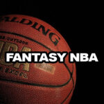 Basketball Fantasy League- How to Draft Your First Team?