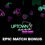 Epic Match Bonus in 2020: Get 150% up to $1500 + 100 Spins and More