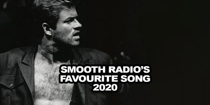 Bet on Smooth Radio's favorite song 2020