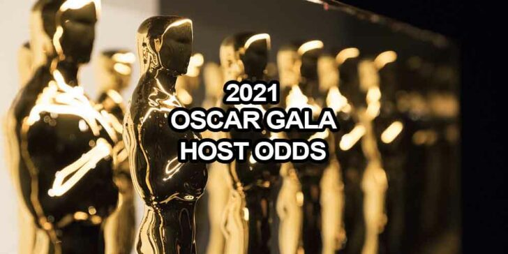 2021 Oscar Gala Host Odds - No Host for the Third Year in a Row?