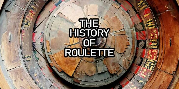 History and Evolution of Roulette
