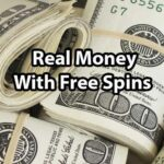 How To Win Real Money With Free Spins