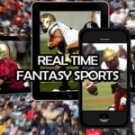 How to Play Real Time Fantasy Sports: A Complete Guide