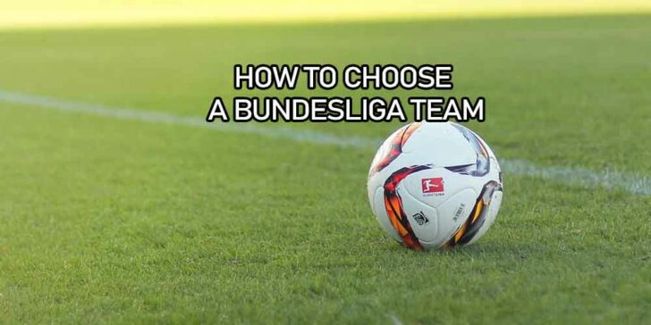How to choose a Bundesliga team to support