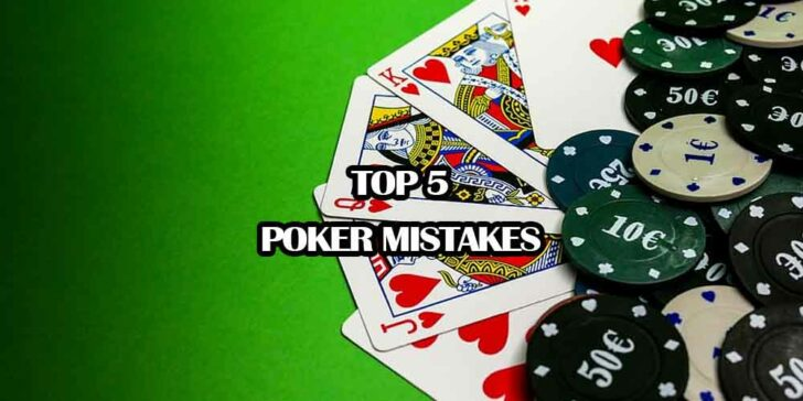 Poker Mistakes to Avoid
