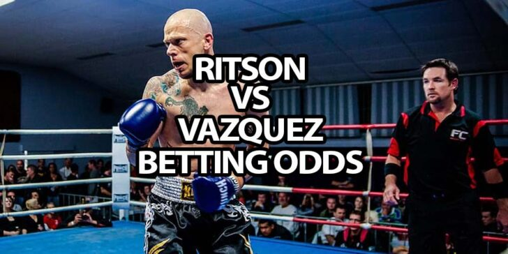 Ritson vs Vazquez betting odds