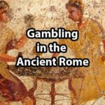 Ancient Rome and Greece: Gambling Games