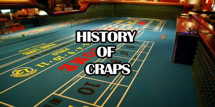 Origins, Evolution, and History of Craps – The Game of Dice | GamingZion