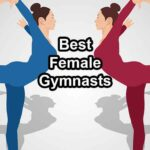 Best Female Gymnasts of All Time
