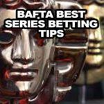 BAFTA Best Series Betting Tips Including The Crown and Chernobyl