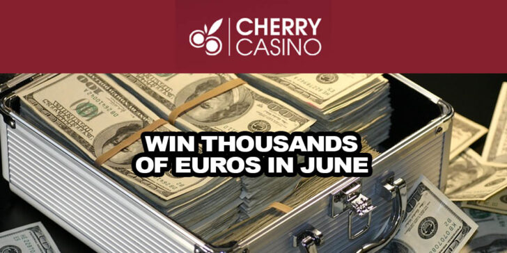 Win Thousands of Euros in June: Summer Vibes at Cherry Casino