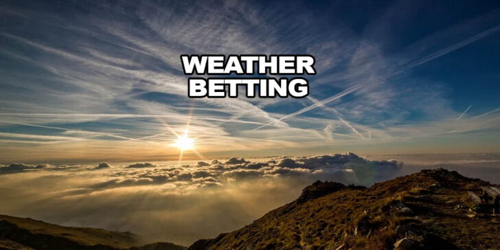 How to Win on Weather Betting: Best Tips