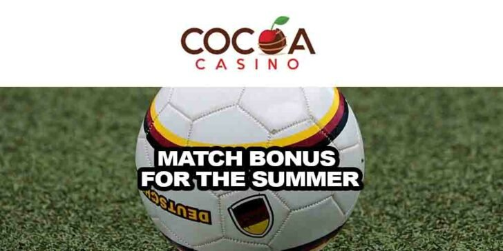 match bonus for the summer