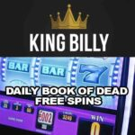 Daily Book of Dead Free Spins With King Billy Casino