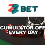 Accumulator Offer Every Day at 22BET – Get Your Odds Increased by 10%