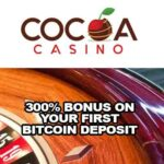 300% Bonus on Your First Bitcoin Deposit at Cocoa Casino