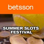 Summer Slots Festival at Betsson Casino – Get Your Share of €200,000