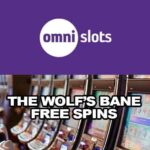 The Wolf's Bane Free Spins at Omni Slots: Spin to Win