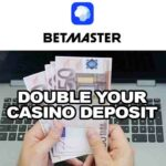Double Your Betmaster Casino Deposit Just Now: Hurry up to Win