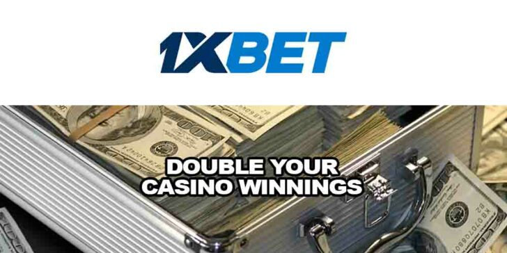 Double Your 1xBET Casino Winnings: Win 200 % Every Time You Play