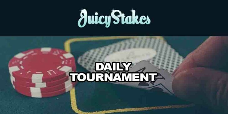 Juicy Stakes Daily Tournament