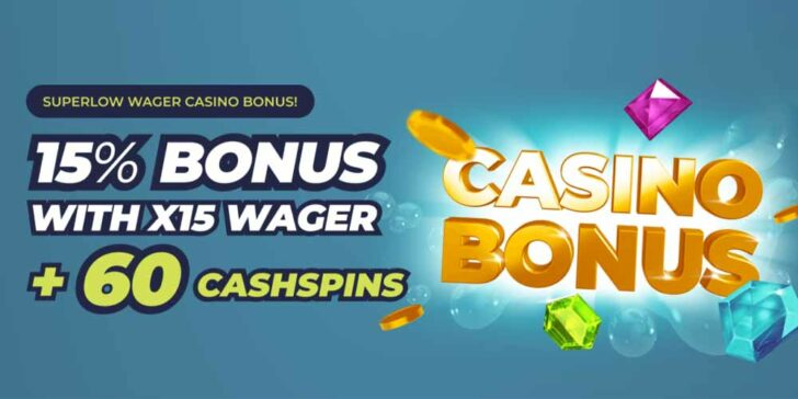 Superlow Wager Casino Bonus