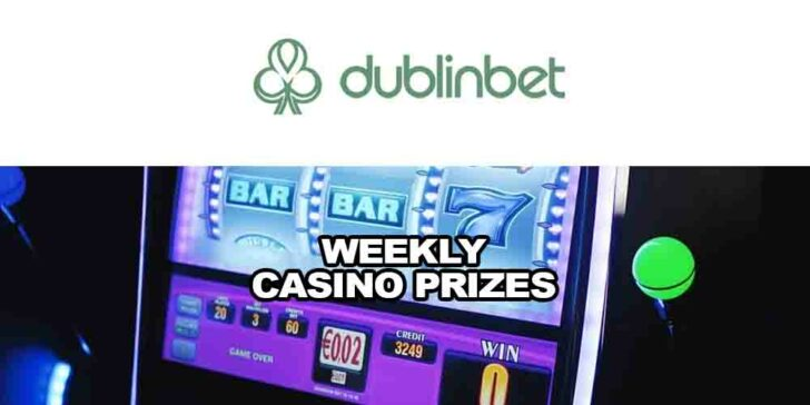Weekly Dublinbet Casino Prizes: 80 Prizes Each Day…