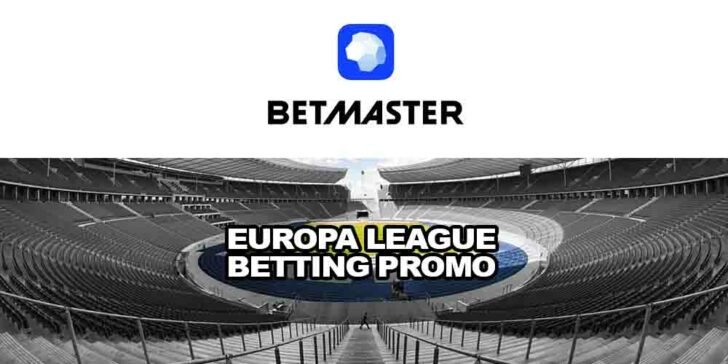 Europa League Betting Promo With Betmaster Sportsbook
