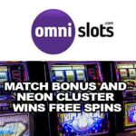Match Bonus and Neon Cluster Wins Free Spins at Omni Slots