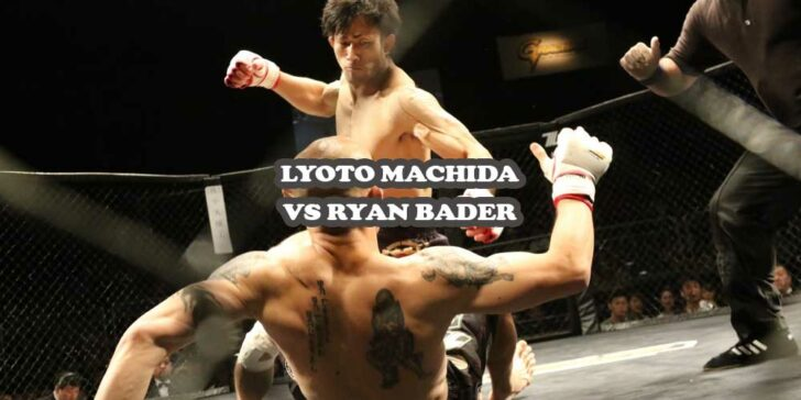 Lyoto Machida vs Ryan Bader Preview: Who Will Get The Victory?