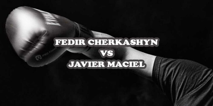 Fedir Cherkashyn vs Javier Maciel betting odds