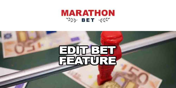Marathonbet Edit Bet Feature: Add, Replace or Delete Your Selections