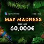 May Madness Tournament: Play And Win A Share Of €60,000!