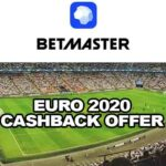 EURO 2020 Cashback Offer at Betmaster – Get 100% of Your Loss Back